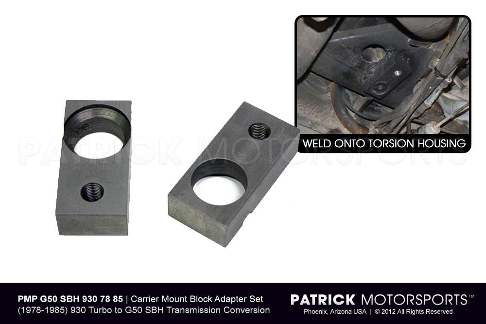 G50 SBH Transmission Carrier Mount Block Adapter Set - PORSCHE 930 Turbo